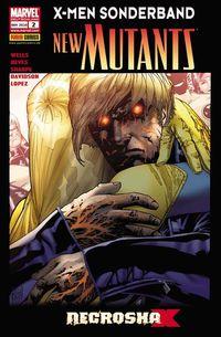 X-Men Sonderband - New Mutants 2: Necrosha - Klickt hier für die große Abbildung zur Rezension