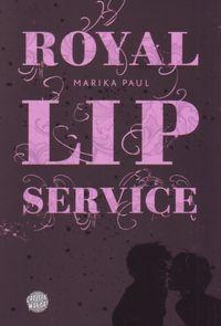 Royal Lip Service - Klickt hier für die große Abbildung zur Rezension