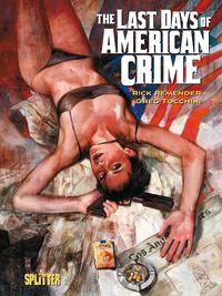 The Last Days of American Crime - Klickt hier für die große Abbildung zur Rezension