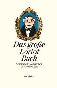 Das große Loriot Buch - Klickt hier für die große Abbildung zur Rezension