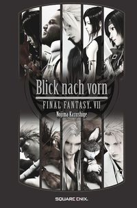 Final Fantasy VII. Der Blick nach vorn - Klickt hier für die große Abbildung zur Rezension