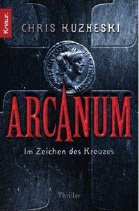 Arcanum - Im Zeichen des Kreuzes - Klickt hier für die große Abbildung zur Rezension