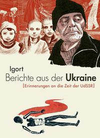 Berichte aus der Ukraine - Klickt hier für die große Abbildung zur Rezension