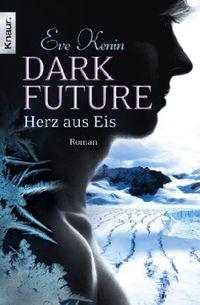 Dark Future: Herz aus Eis - Klickt hier für die große Abbildung zur Rezension