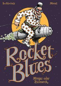 Rocket Blues - Klickt hier für die große Abbildung zur Rezension