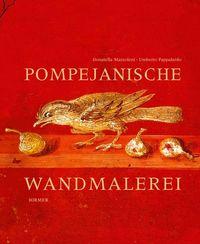 Pompejanische Wandmalereien - Klickt hier für die große Abbildung zur Rezension