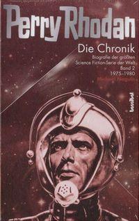 Die Perry Rhodan Chronik 2: 1974 - 1980 - Klickt hier für die große Abbildung zur Rezension