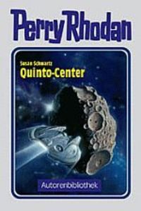 Perry Rhodan Autorenbibliothek 5: Quinto-Center - Klickt hier für die große Abbildung zur Rezension
