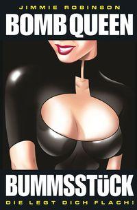 Bomb Queen 2: Bummsstück - die legt dich flach! - Klickt hier für die große Abbildung zur Rezension
