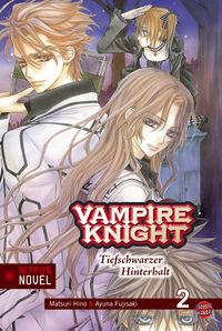 Vampire Knight (Nippon Novel) 2: Tiefschwarzer Hinterhalt - Klickt hier für die große Abbildung zur Rezension