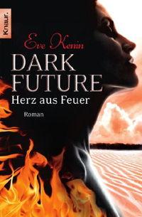 Dark Future: Herz aus Feuer - Klickt hier für die große Abbildung zur Rezension