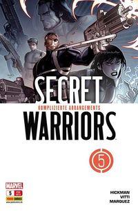 Secret Warriors 5: Komplizierte Arrangements - Klickt hier für die große Abbildung zur Rezension