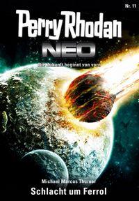 Perry Rhodan Neo 11: Schlacht um Ferrol - Klickt hier für die große Abbildung zur Rezension