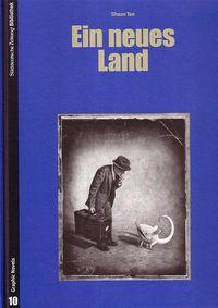 SZ-Bibliothek Graphic Novels 10: Ein neues Land - Klickt hier für die große Abbildung zur Rezension