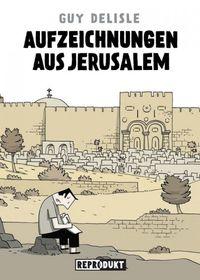 Aufzeichnungen aus Jerusalem - Klickt hier für die große Abbildung zur Rezension