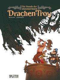 Die Stunde der steinernen Drachen von Troy - Klickt hier für die große Abbildung zur Rezension