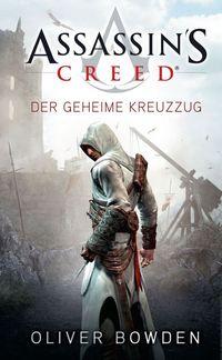Assassin's Creed: Der geheime Kreuzzug - Klickt hier für die große Abbildung zur Rezension