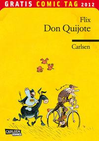 Don Quijote von Flix - Gratis Comic Tag 2012 - Klickt hier für die große Abbildung zur Rezension