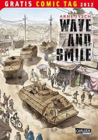 Wave and Smile - Gratis Comic Tag 2012 - Klickt hier für die große Abbildung zur Rezension