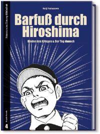 Barfuß durch Hiroshima - Klickt hier für die große Abbildung zur Rezension