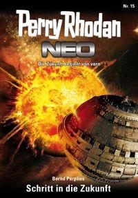 Perry Rhodan Neo 15: Schritt in die Zukunft - Klickt hier für die große Abbildung zur Rezension