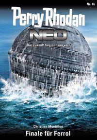 Perry Rhodan Neo 16: Finale für Ferrol - Klickt hier für die große Abbildung zur Rezension
