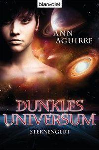 Dunkles Universum 2: Sternenglut - Klickt hier für die große Abbildung zur Rezension