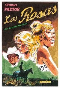 Las Rosas - Klickt hier für die große Abbildung zur Rezension