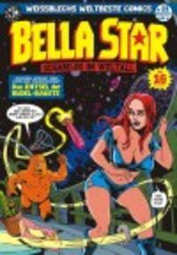 Weissblechs weltbeste Comics 21: Bella Star - Das Rätsel der Rödel-Rakete - Klickt hier für die große Abbildung zur Rezension