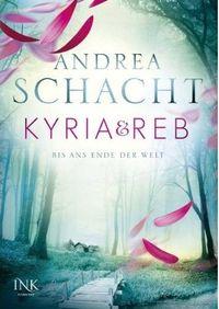 Kyria & Reb: Bis ans Ende der Welt - Klickt hier für die große Abbildung zur Rezension