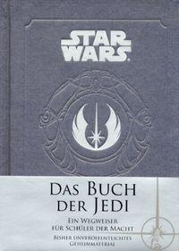 Das Buch der Jedi: Ein Wegweiser für Schüler der Macht - Klickt hier für die große Abbildung zur Rezension