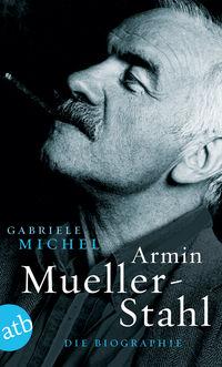 Armin Mueller-Stahl: Die Biographie - Klickt hier für die große Abbildung zur Rezension
