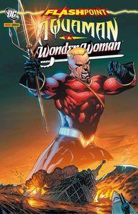 Flashpoint Sonderband: Aquaman vs. Wonder Woman - Klickt hier für die große Abbildung zur Rezension