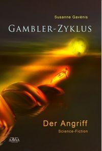 Gambler-Zyklus I: Der Angriff - Klickt hier für die große Abbildung zur Rezension