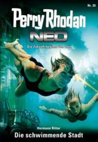 Perry Rhodan Neo 20: Die schwimmende Stadt - Klickt hier für die große Abbildung zur Rezension