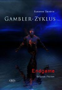 Gambler-Zyklus IV: Endgame - Klickt hier für die große Abbildung zur Rezension