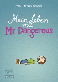 Mein Leben mit Mr Dangerous - Klickt hier für die große Abbildung zur Rezension