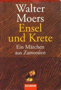 Ensel und Krete: Ein Märchen aus Zamonien - Klickt hier für die große Abbildung zur Rezension