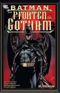 DC Premium 78 Batman: Die Pforten von Gotham - Klickt hier für die große Abbildung zur Rezension