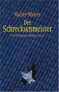 Der Schrecksenmeister. Ein kulinarisches Märchen aus Zamonien. - Klickt hier für die große Abbildung zur Rezension