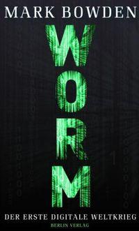 Worm: Der erste Digitale Weltkrieg - Klickt hier für die große Abbildung zur Rezension