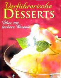 Verführerische Desserts - Klickt hier für die große Abbildung zur Rezension
