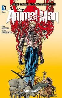 Animal Man 1: Die Jagd - Klickt hier für die große Abbildung zur Rezension