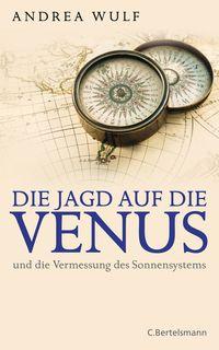 Die Jagd auf die Venus und die Vermessung des Sonnensystems - Klickt hier für die große Abbildung zur Rezension