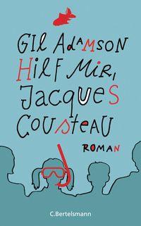 Hilf mir, Jacques Cousteau - Klickt hier für die große Abbildung zur Rezension