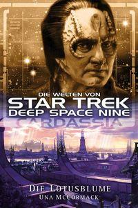 Star Trek - Die Welten von Deep Space Nine: Cardassia - Die Lotusblume - Klickt hier für die große Abbildung zur Rezension