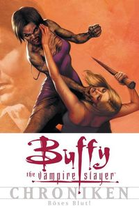 Buffy-The Vampire Slayer-Chroniken 7: Böses Blut! - Klickt hier für die große Abbildung zur Rezension