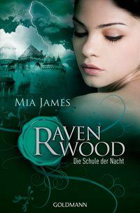 Die Schule der Nacht: Ravenwood - Klickt hier für die große Abbildung zur Rezension