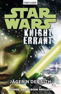 STAR WARS - Knight Errant - Jägerin der Sith - Klickt hier für die große Abbildung zur Rezension