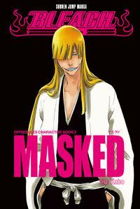 Bleach: Offizielles Characterbook 2 - Masked - Klickt hier für die große Abbildung zur Rezension
